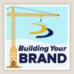 Branding 102: Building Your Brand